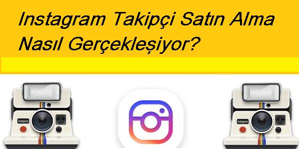 Nasıl Instagram Takipçi Satın Alınır?