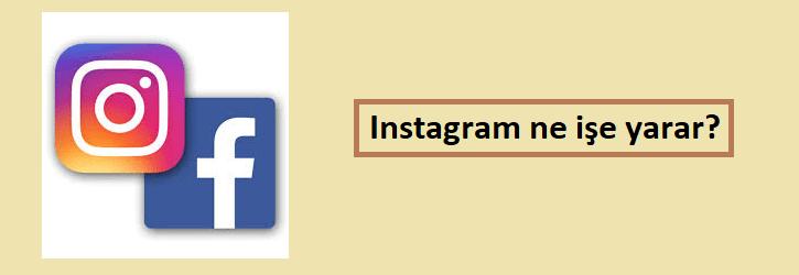 instagram ne işe yarar