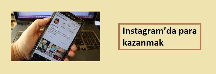 instagramda para kazanmak
