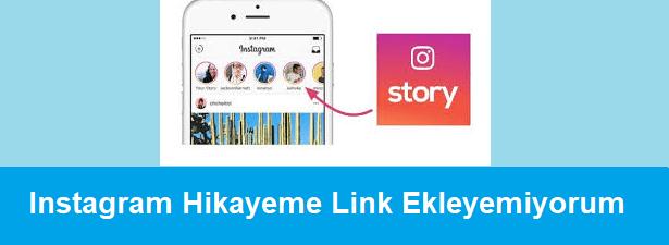 instagram hikayeme link ekleyemiyorum