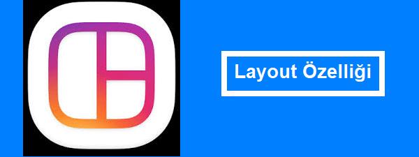 instagram layout özelliği