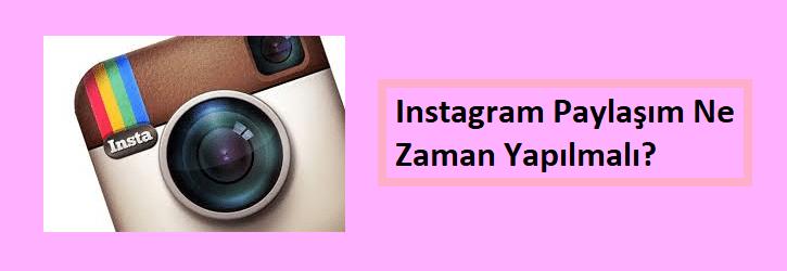 instagram paylaşım zamanı