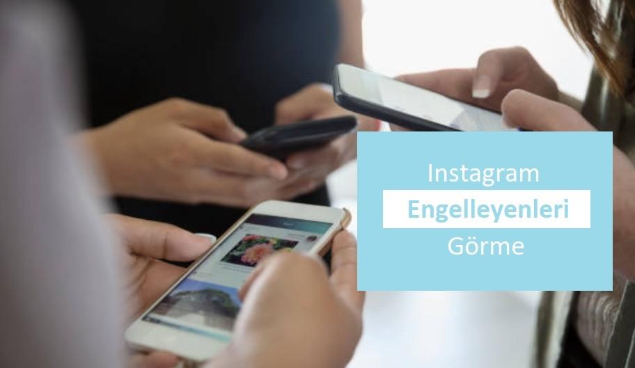 instagramda engelleyenler 2018